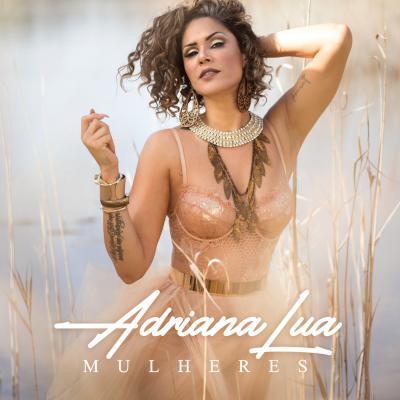 Adriana Lua - Mulheres
