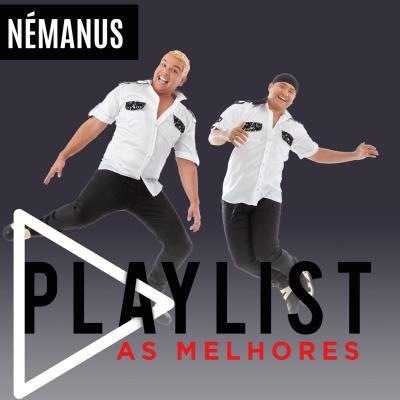 Némanus - Playlist - As melhores