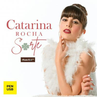 Catarina Rocha - Sorte (Edição Pen Drive)