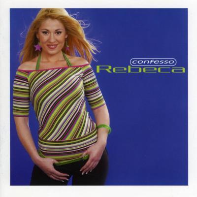 Rebeca - Confesso