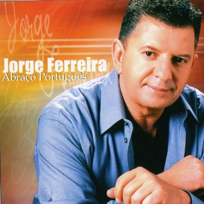 Jorge Ferreira - Abraço Poprtuguês
