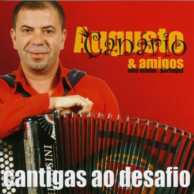 Augusto Canário & Amigos - Cantigas ao desafio
