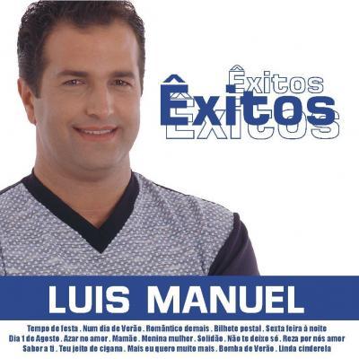 Luís Manuel - Êxitos