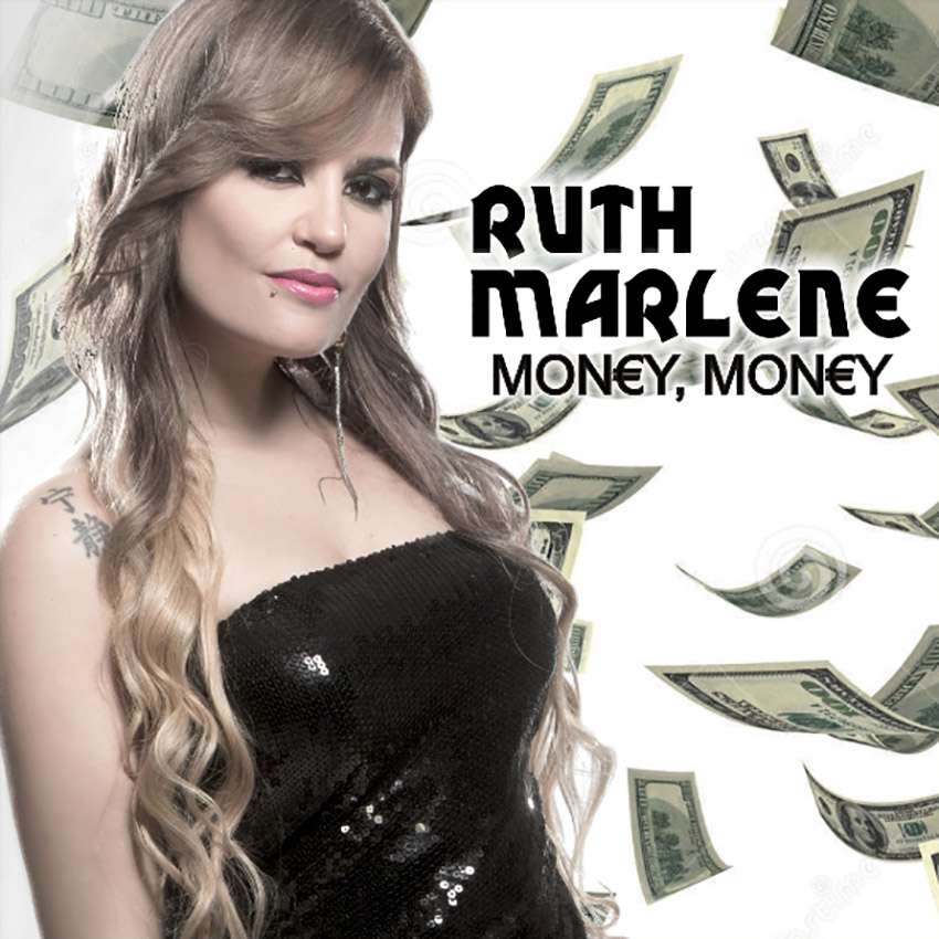 Ruth Marlene - Money, money