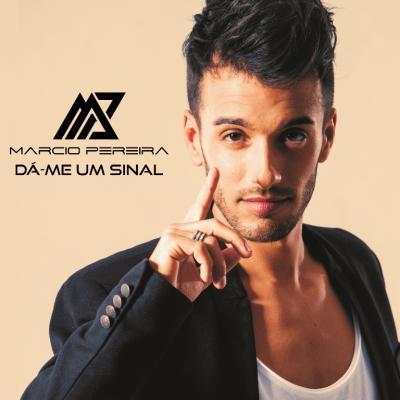 Márcio Pereira - Dá-me um sinal