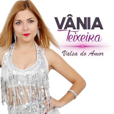 Vânia Teixeira - Valsa do amor