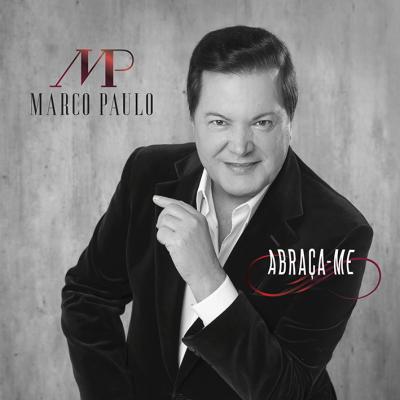 Marco Paulo - Abraça-me