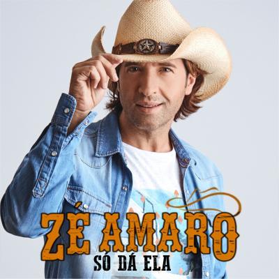 Zé Amaro - Só dá ela