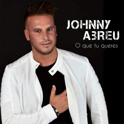 Johnny Abreu - O que tu queres