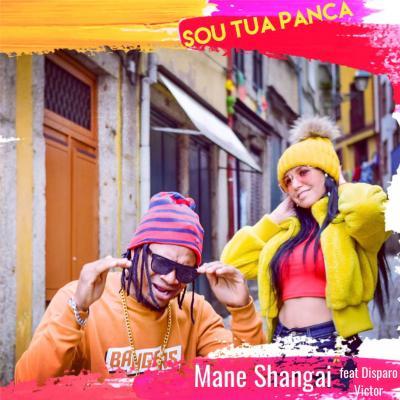 Mané Shangai - Sou tua panca