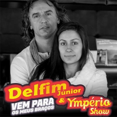 Delfim Junior e Ymperio Show - Vem para os meus braços