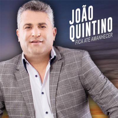 João Quintino - Fica até amanhecer