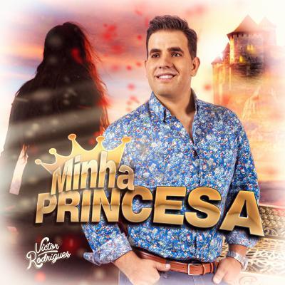 Victor Rodrigues - Minha princesa