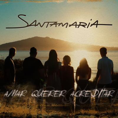 Santamaria - Amar Querer Acreditar