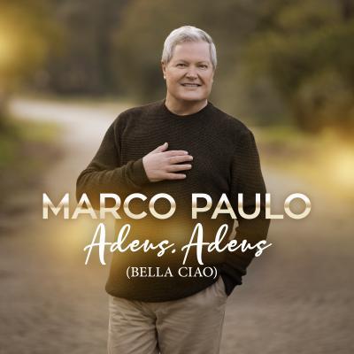 Marco Paulo - Adeus, Adeus (Bella Ciao)