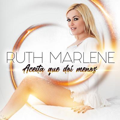 Ruth Marlene - Aceita que dói menos