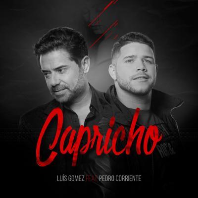 Luís Gomez - Capricho Ft. Pedro Corriente