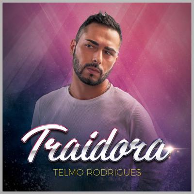 Telmo Rodrigues - Traidora (traidor)