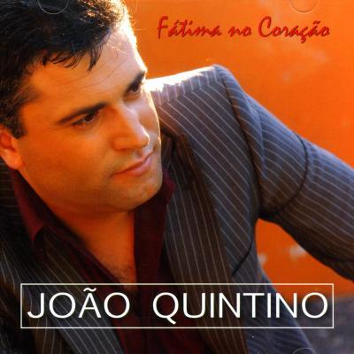 João Quintino - Fátima no coração
