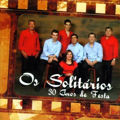 Os Solitários - 30 Anos de festa