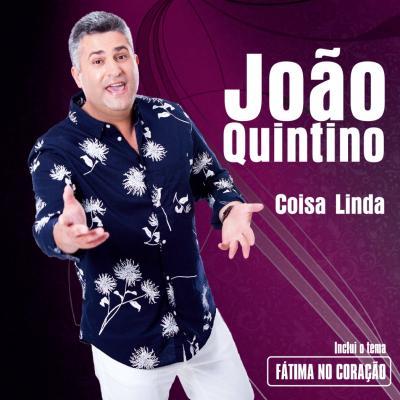 João Quintino - Coisa Linda