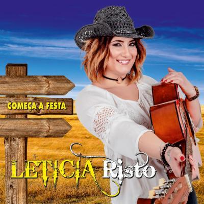 Leticia Risto - Começar a festa