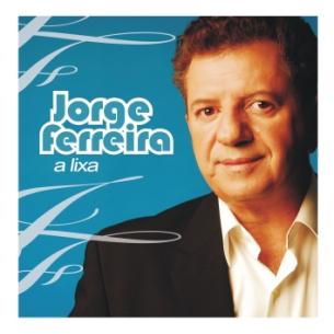 Jorge Ferreira - A Lixa