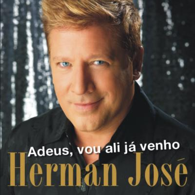 Herman José - Adeus, vou ali já venho