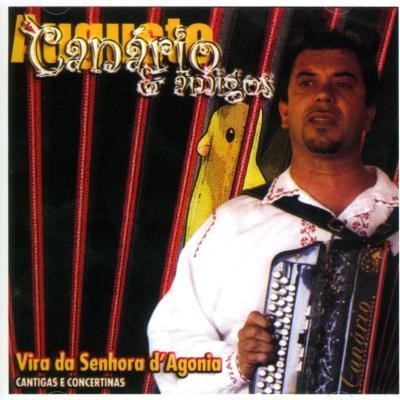 Augusto Canário & Amigos - Cantigas e Concertinas - Vira da Senhora d'Agonia