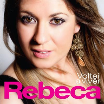 Rebeca - Voltei a viver