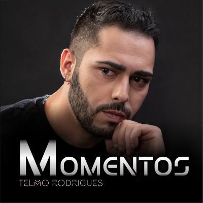 Telmo Rodrigues - Momentos
