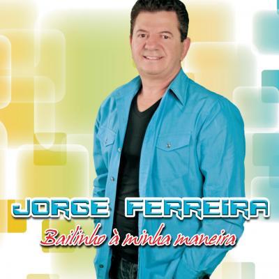 Jorge Ferreira - Bailinho à minha maneira