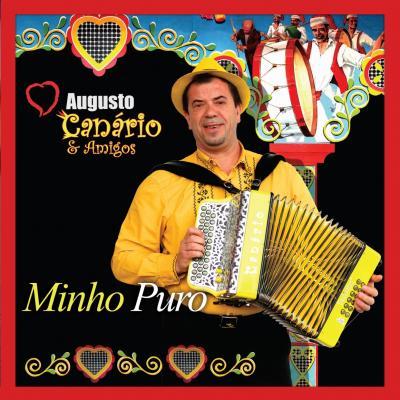 Augusto Canário & Amigos - Minho Puro