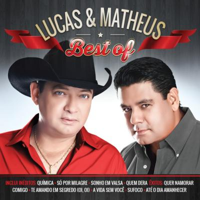 Lucas & Matheus - Best Of
