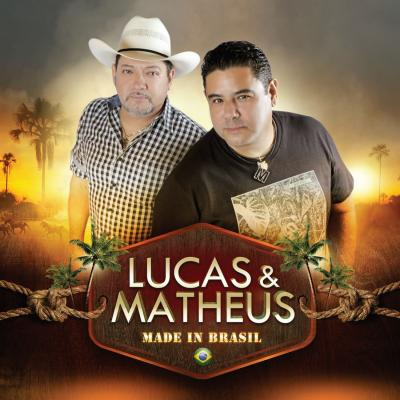 Lucas & Matheus - Made in Brasil