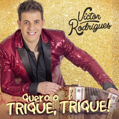 Victor Rodrigues - Quero o trique trique
