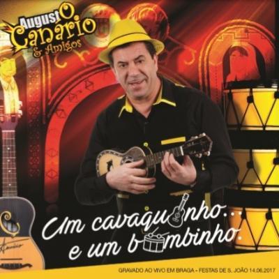 Augusto Canário & Amigos - Um cavaquinho... e um bombinho