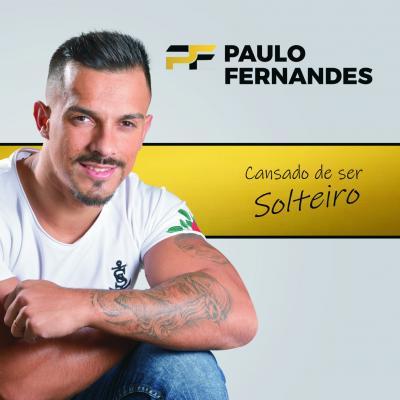 Paulo Fernandes - Cansado de ser solteiro