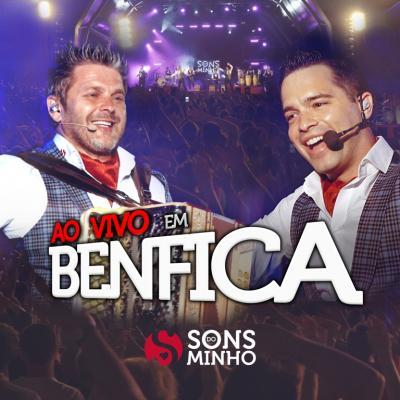 Sons do Minho - Ao vivo em Benfica