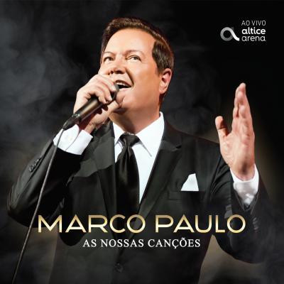 Marco Paulo - As nossas canções (CD+DVD)