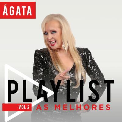Ágata - Playlist - As melhores Vol. 2