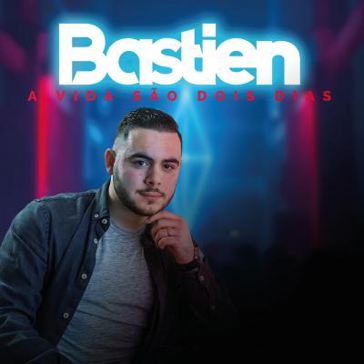 Bastien - A vida são dois dias