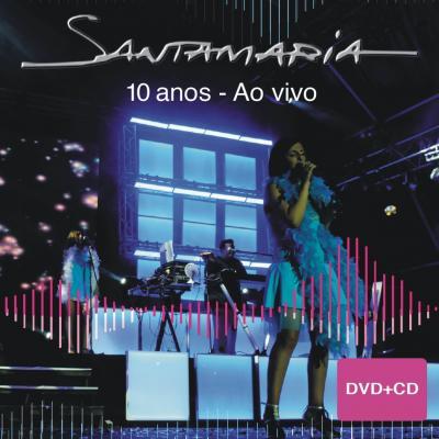 Santamaria - Santamaria - 10 Anos ao vivo
