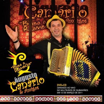 Augusto Canário & Amigos - Biba a Rambóia