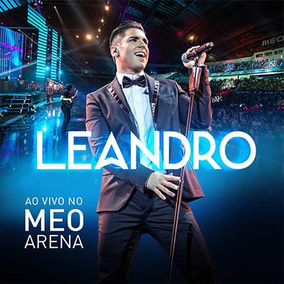 Leandro - Ao vivo no Meo Arena