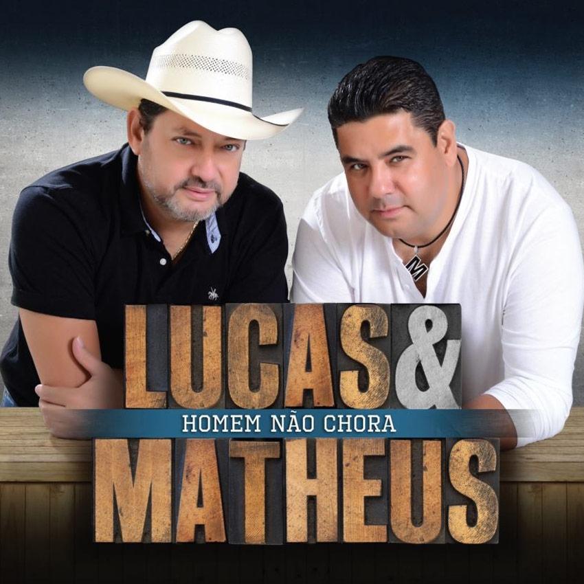Lucas & Matheus - Homem não chora